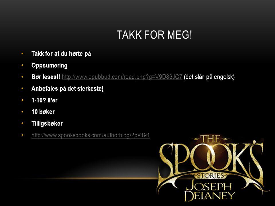 TAKK FOR MEG! Takk for at du hørte på Oppsumering Bør leses!! http://www.epubbud.com/read.php?g=V9D86JG7 (det står på engelsk) http://www.epubbud.com/
