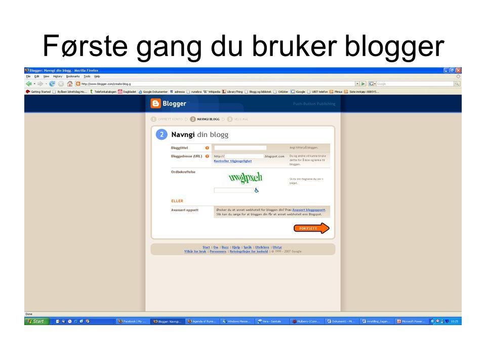 Første gang du bruker blogger