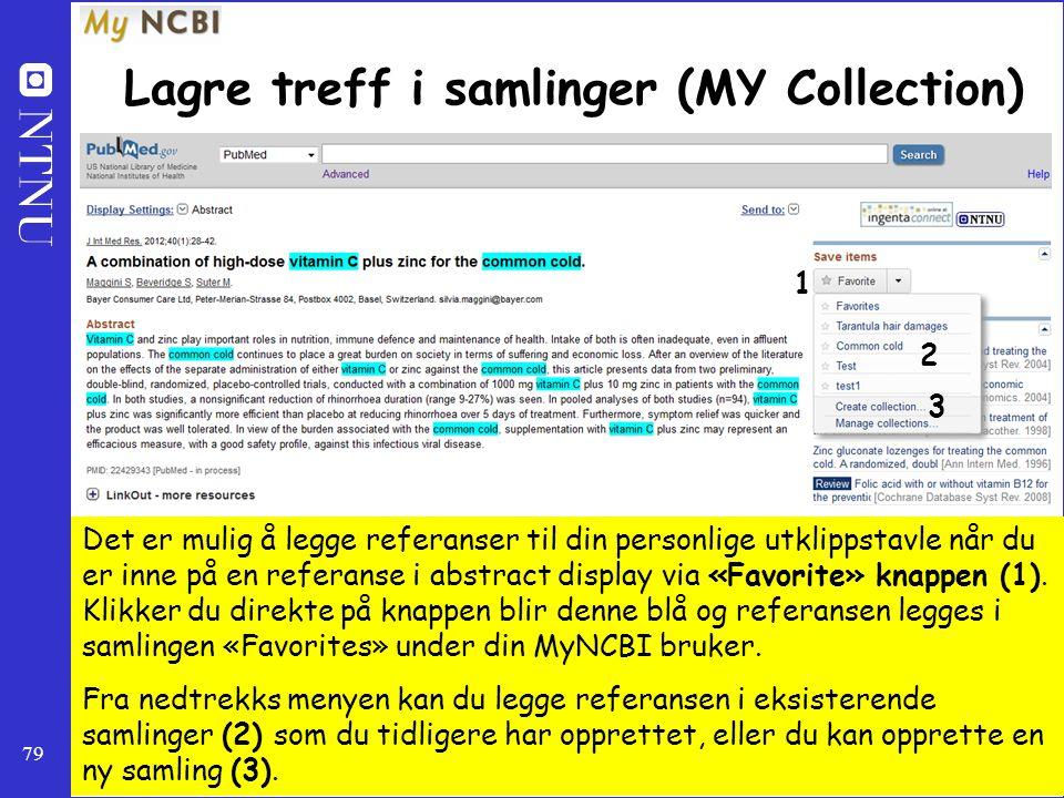 79 Lagre treff i samlinger (MY Collection) 1 2 Det er mulig å legge referanser til din personlige utklippstavle når du er inne på en referanse i abstr