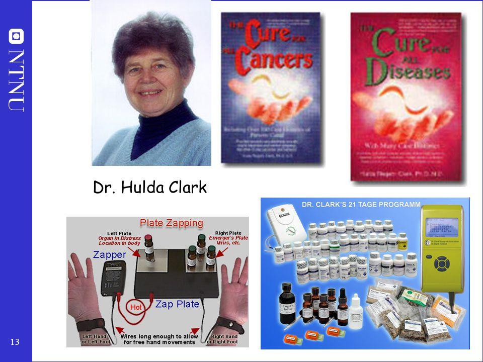 13 Dr. Hulda Clark