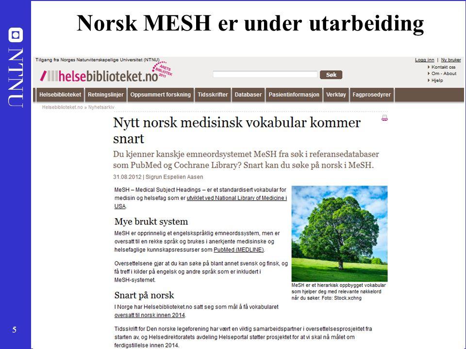 5 Norsk MESH er under utarbeiding