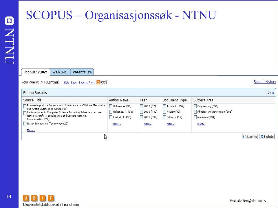 14 Roar.storleer@ub.ntnu.no SCOPUS – Organisasjonssøk - NTNU