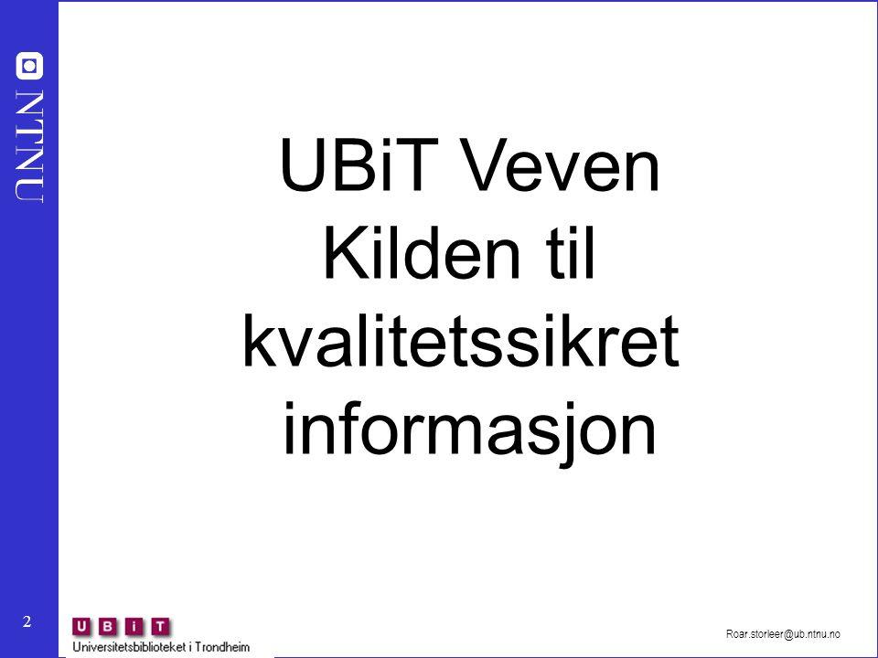 2 UBiT Veven Kilden til kvalitetssikret informasjon
