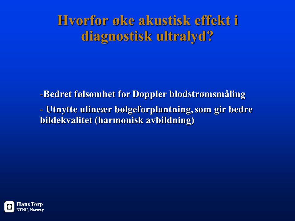 Hvorfor øke akustisk effekt i diagnostisk ultralyd.