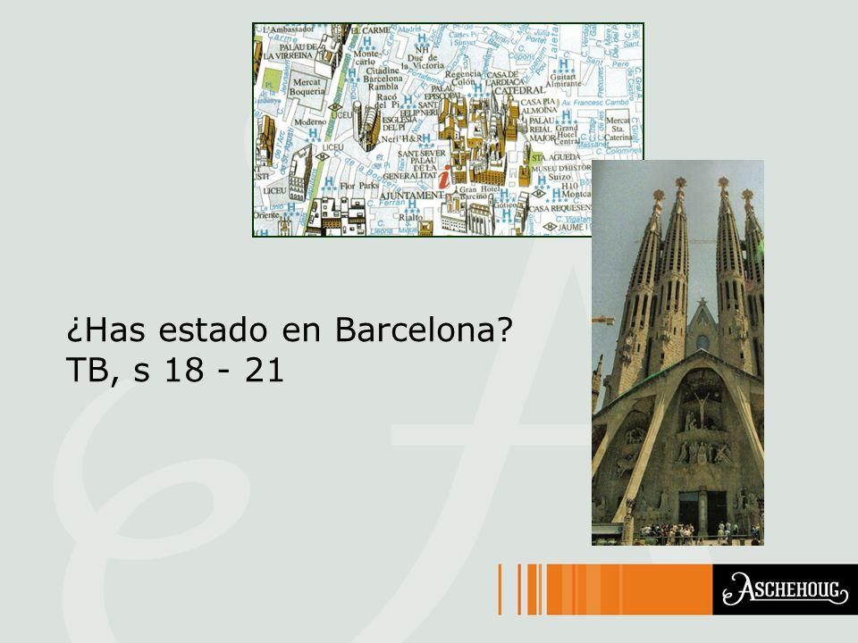 ¿Has estado en Barcelona? TB, s 18 - 21