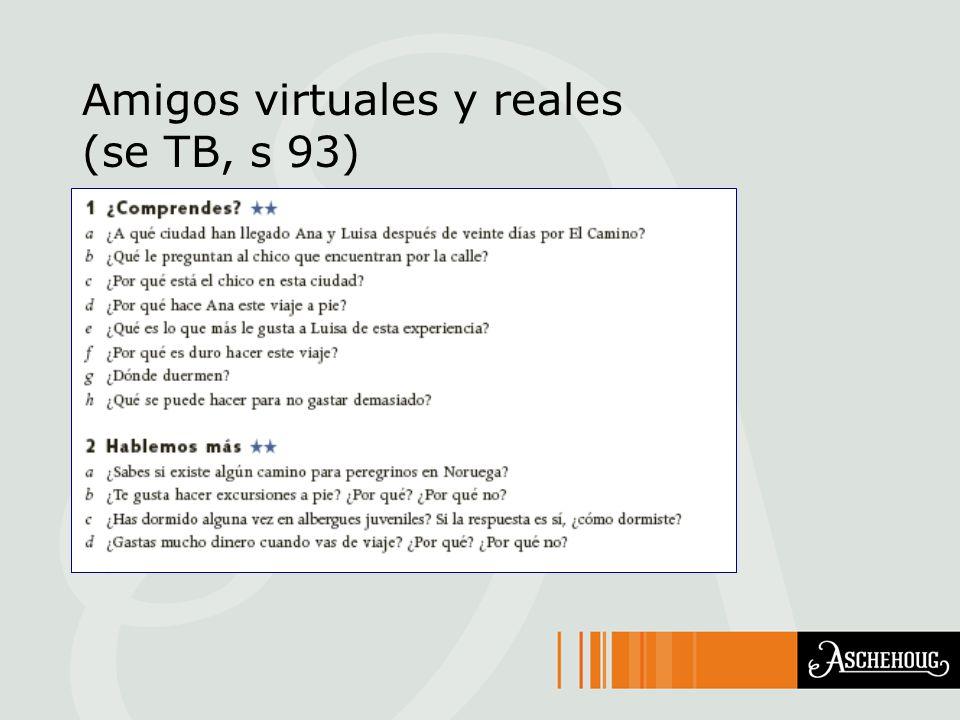 Amigos virtuales y reales (se TB, s 93)