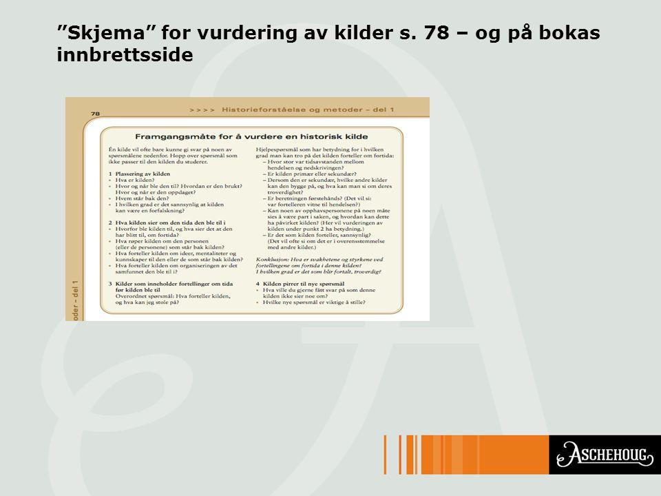 """""""Skjema"""" for vurdering av kilder s. 78 – og på bokas innbrettsside"""