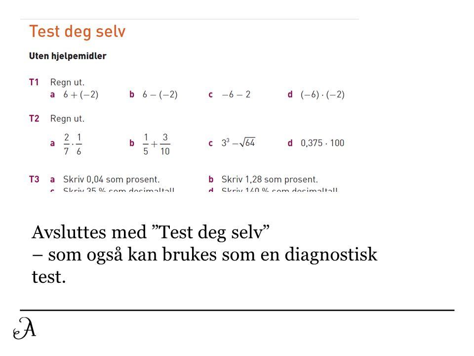 """Tittel Brødtekst Avsluttes med """"Test deg selv"""" – som også kan brukes som en diagnostisk test."""