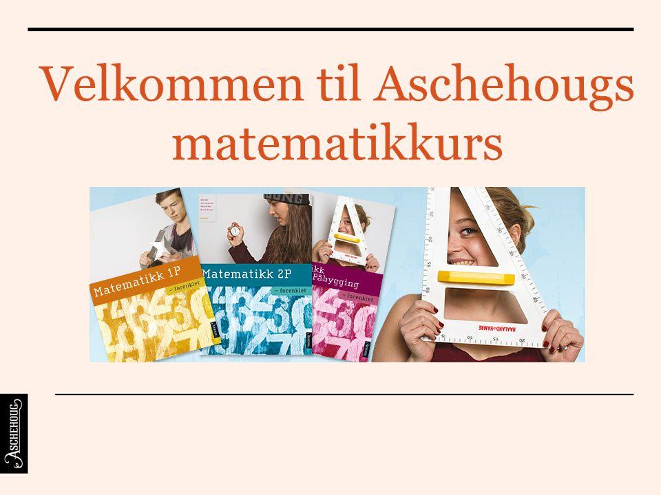 Velkommen til Aschehougs matematikkurs
