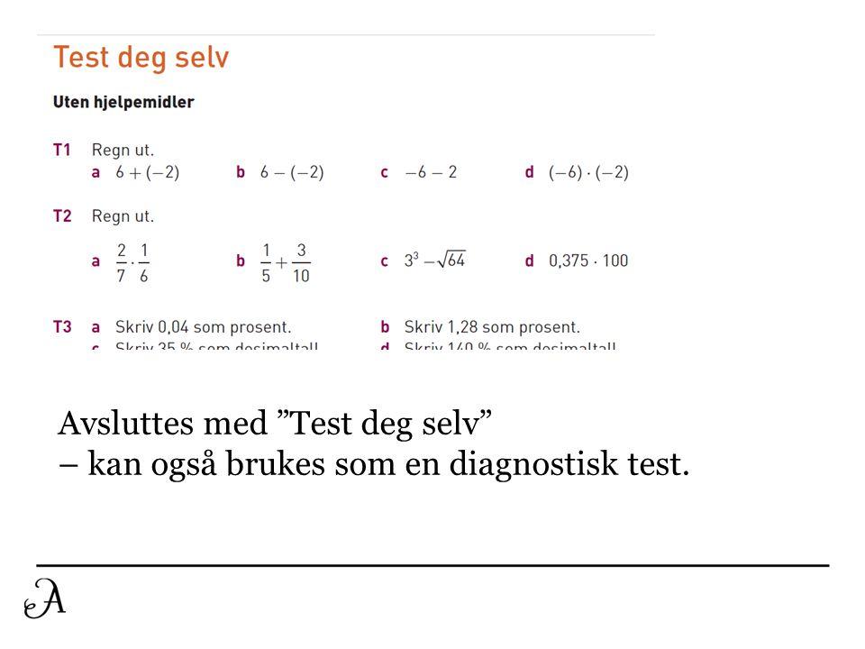"""Tittel Brødtekst Avsluttes med """"Test deg selv"""" – kan også brukes som en diagnostisk test."""