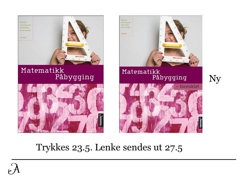 Trykkes 23.5. Lenke sendes ut 27.5 Ny