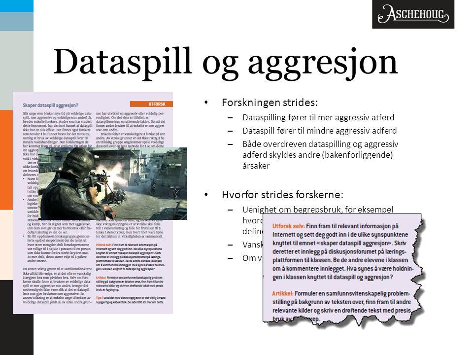 Dataspill og aggresjon Forskningen strides: – Dataspilling fører til mer aggressiv atferd – Dataspill fører til mindre aggressiv adferd – Både overdre