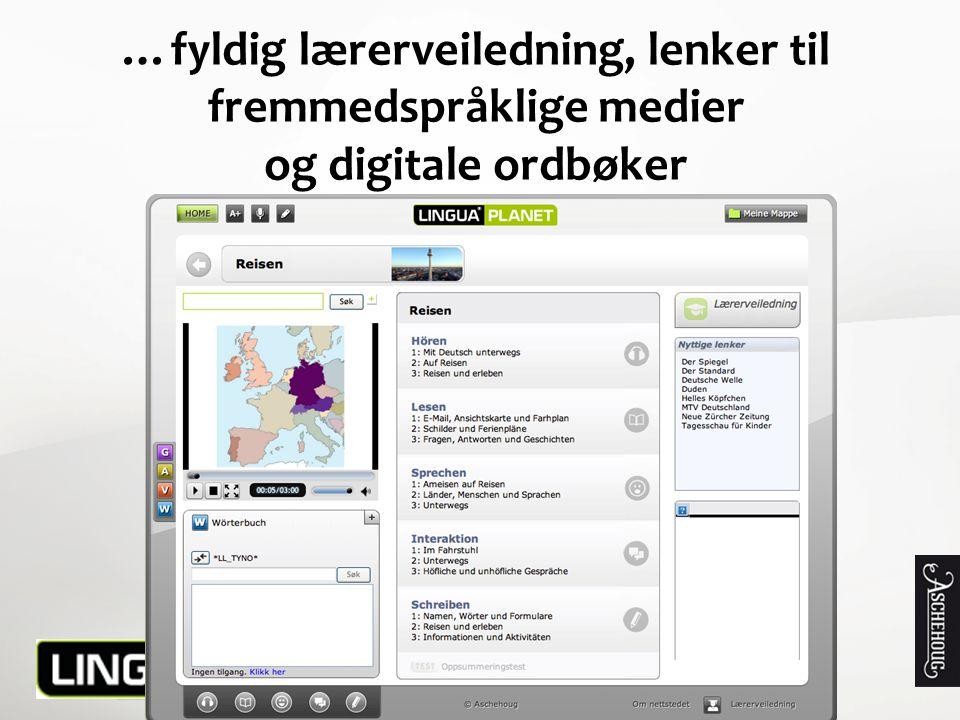 …fyldig lærerveiledning, lenker til fremmedspråklige medier og digitale ordbøker