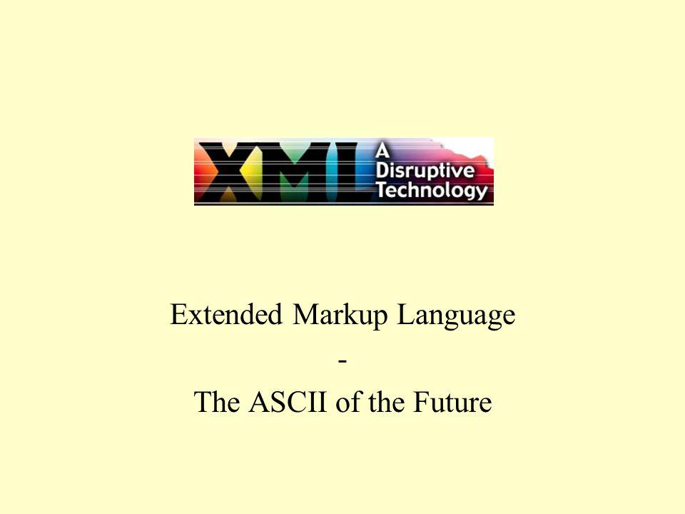 XML Introduksjon XML – The ASCII of the Future –Felles protokol for utveksling av informasjon XML – formell standard –En begrensning av SGML standarden –W3C (World Wide Web Consortium) –Antatt som standard i 1998??.