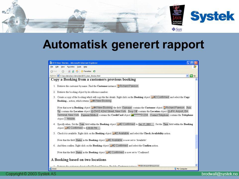 Copyright © 2003 Systek ASbrodwall@systek.no Automatisk generert rapport