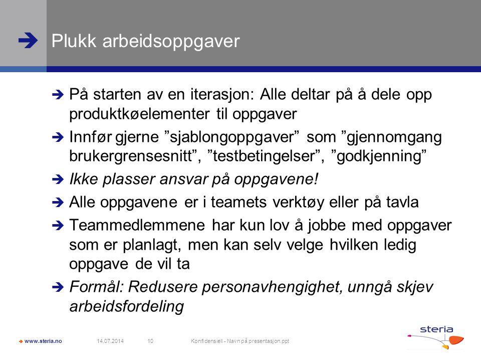 """ www.steria.no  Plukk arbeidsoppgaver  På starten av en iterasjon: Alle deltar på å dele opp produktkøelementer til oppgaver  Innfør gjerne """"sjabl"""