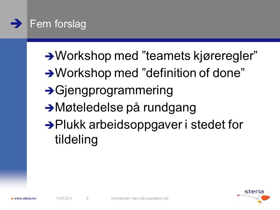  www.steria.no WIP-limits  Begrens samtidig arbeid  For eksempel: ▬ Kun to oppgaver under utvikling og en produksjonssettes ▬ Gitt at vi har: ▬ 1 oppgave som utvikles ▬ 1 oppgave som er ferdig ▬ 1 oppgave som testerne strever med å verifisere ▬ Utviklere har ikke lov å ta oppgaver fra produktkøen (WIP = 2) ▬ I stedet: Hvordan kan vi hjelpe flaskehalsen i systemet.