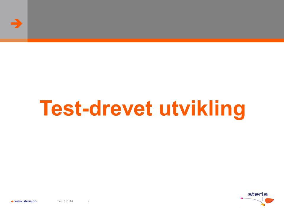   www.steria.no 14.07.20147 Test-drevet utvikling