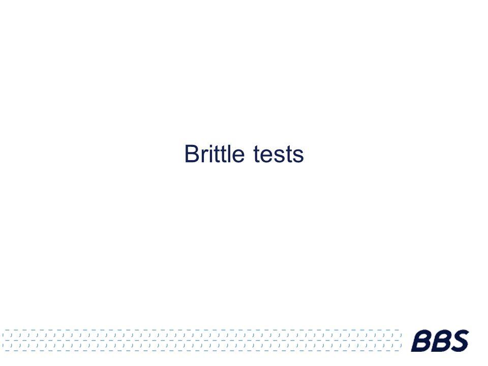Brittle tests
