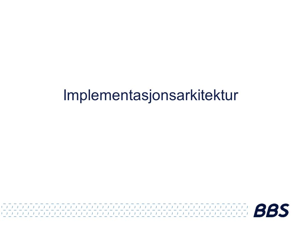 Implementasjonsarkitektur