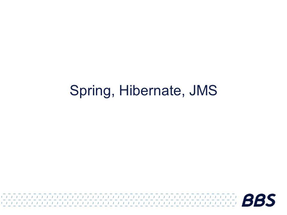 Spring, Hibernate, JMS