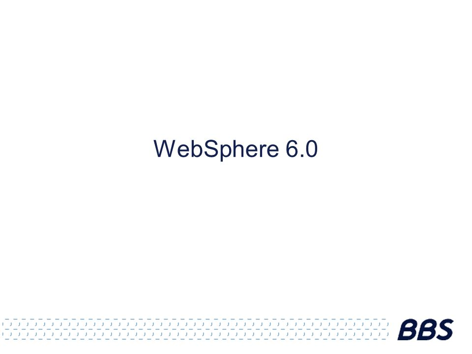 WebSphere 6.0