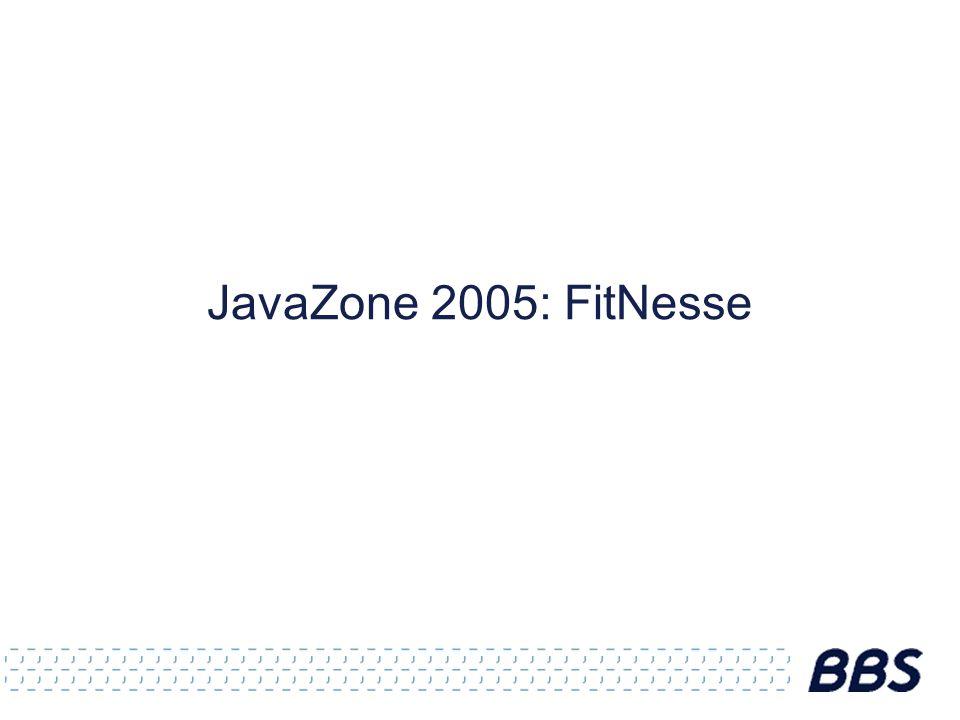 JavaZone 2005: FitNesse