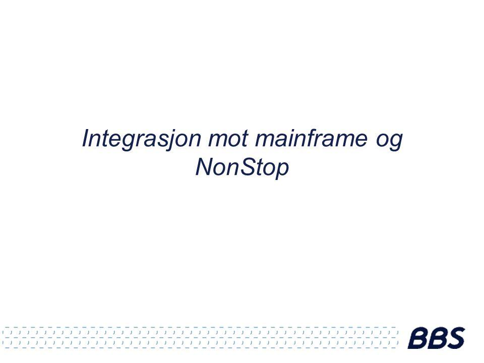 Integrasjon mot mainframe og NonStop