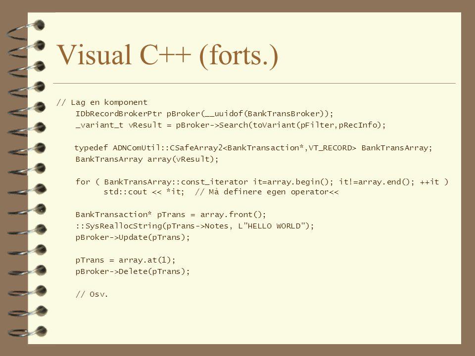 Bruk: Visual Basic ' Lag filter Dim filter As DBSEARCHLib.AccountEntryFilter filter.Currency = NOK filter.DateBegin = #1/1/1999# filter.DateEnd = #9/10/1999# filter.SettledStatus = 3 Dim custActs(4) As String custActs(0) = 1234 custActs(1) = 2 custActs(2) = 3 custActs(3) = 4 custActs(4) = 6 filter.CustomerAccounts = custActs