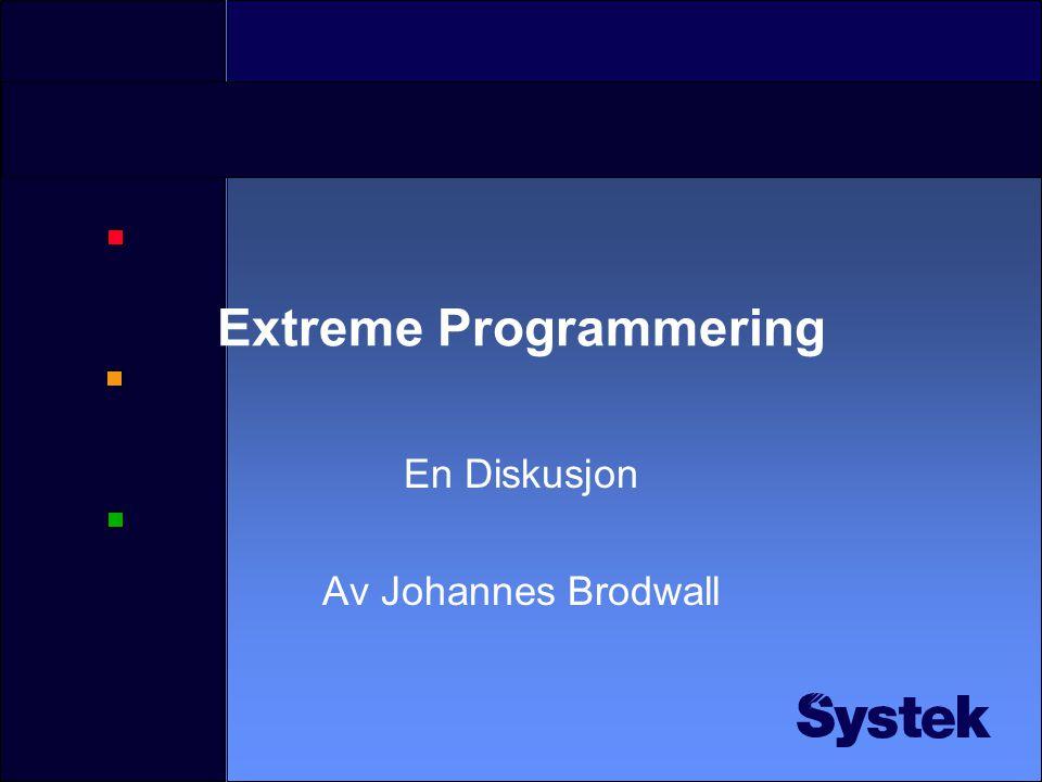 Extreme Programmering En Diskusjon Av Johannes Brodwall