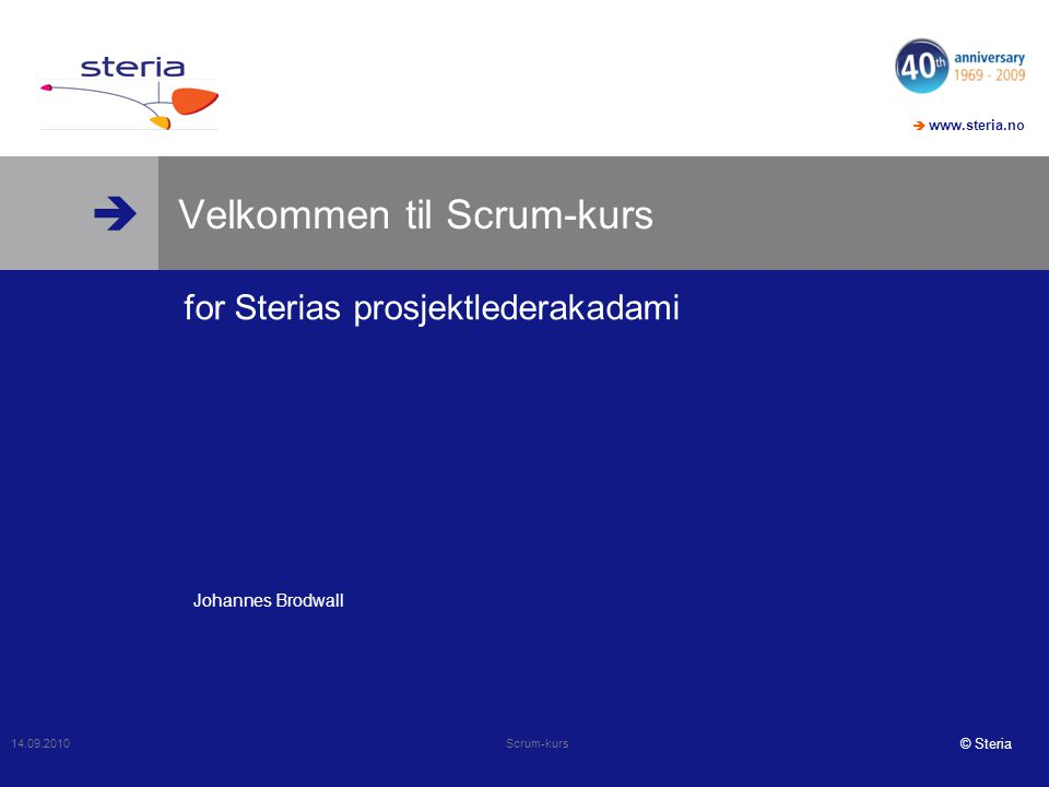  www.steria.no  14.07.2014 Scrum lunsj 34