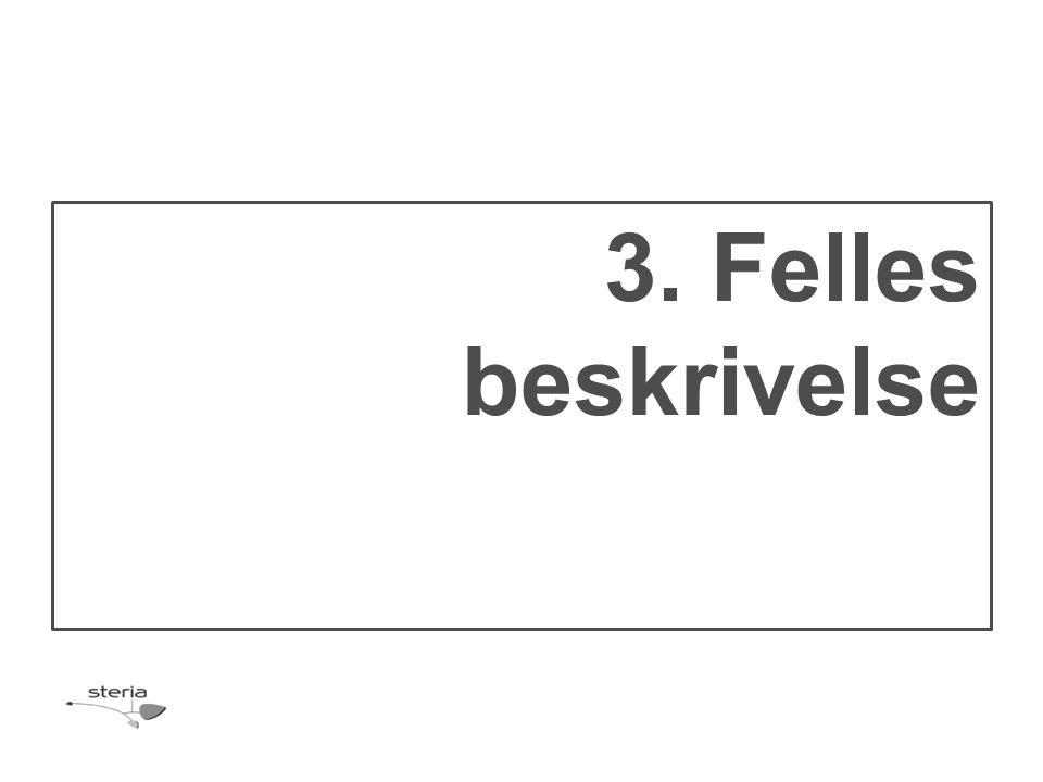 3. Felles beskrivelse