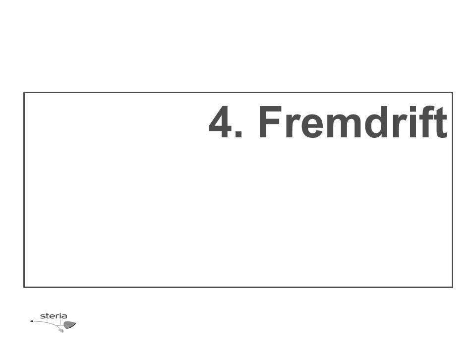 4. Fremdrift