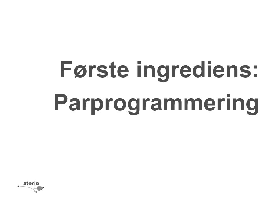 Første ingrediens: Parprogrammering