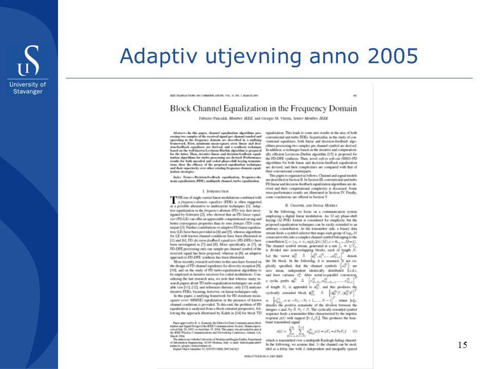 15 Adaptiv utjevning anno 2005