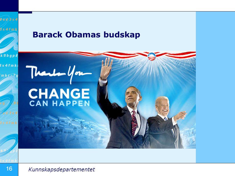 16 Kunnskapsdepartementet Barack Obamas budskap