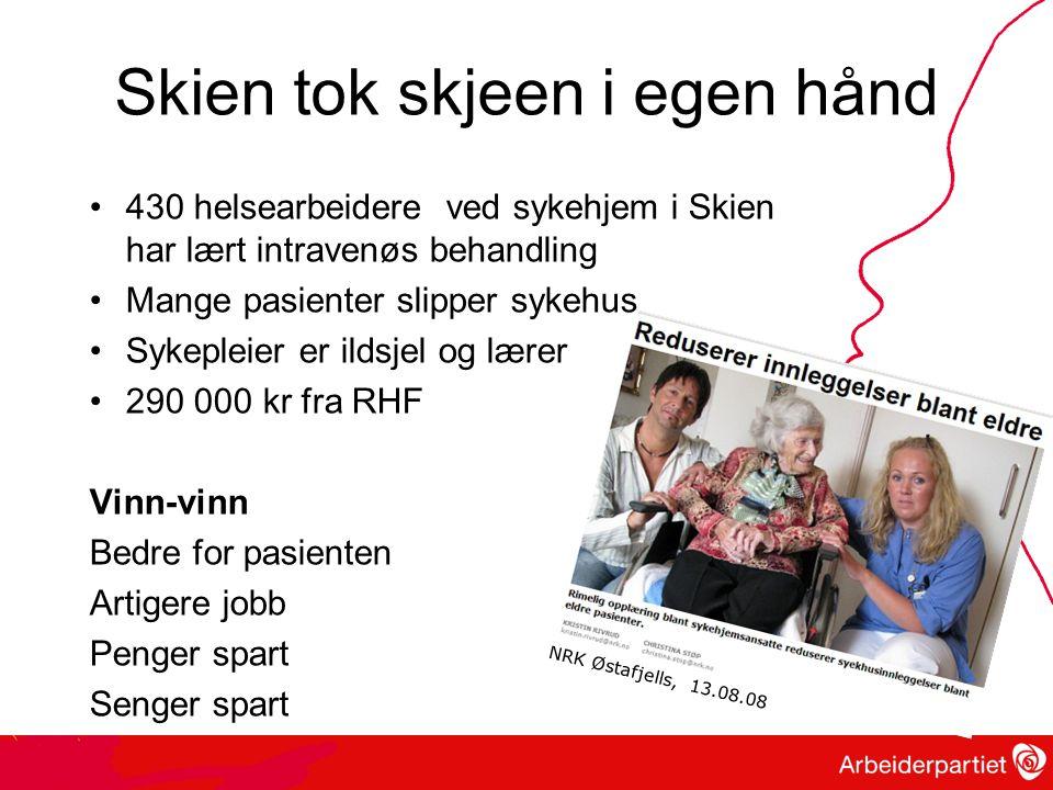 Skien tok skjeen i egen hånd 430 helsearbeidere ved sykehjem i Skien har lært intravenøs behandling Mange pasienter slipper sykehus Sykepleier er ildsjel og lærer 290 000 kr fra RHF Vinn-vinn Bedre for pasienten Artigere jobb Penger spart Senger spart NRK Østafjells, 13.08.08