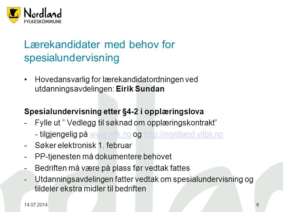 Lærekandidater med behov for spesialundervisning Hovedansvarlig for lærekandidatordningen ved utdanningsavdelingen: Eirik Sundan Spesialundervisning etter §4-2 i opplæringslova -Fylle ut Vedlegg til søknad om opplæringskontrakt - tilgjengelig på www.nfk.no og http://nordland.vilbli.nowww.nfk.nohttp://nordland.vilbli.no -Søker elektronisk 1.