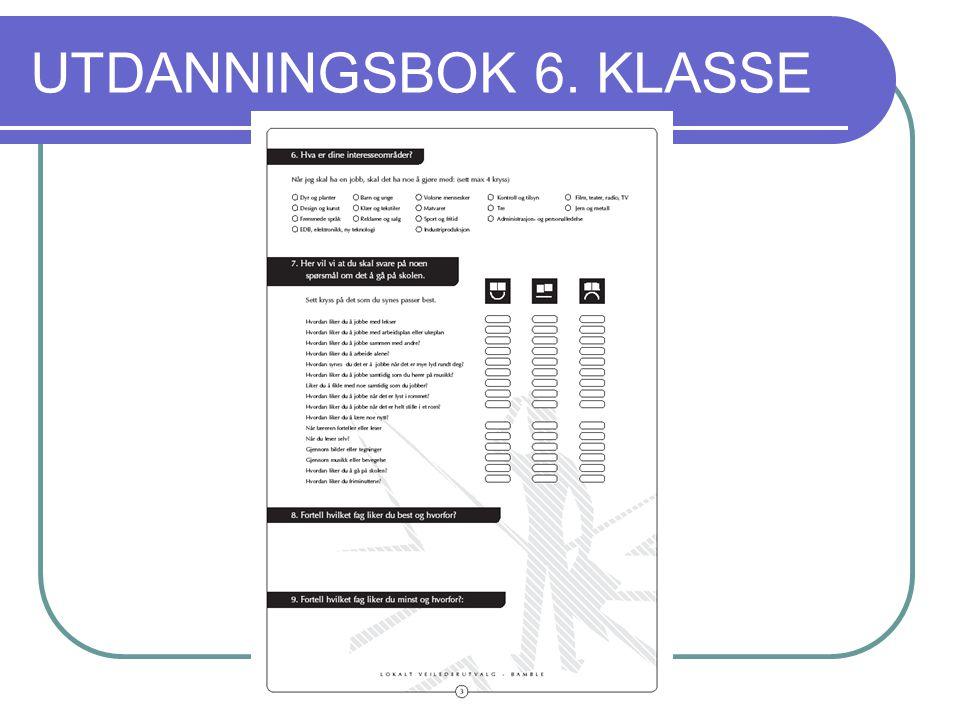 UTDANNINGSBOK 6. KLASSE