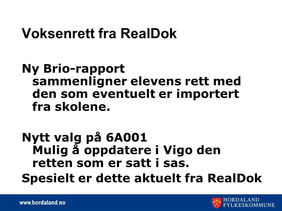 www.hordaland.no Voksenrett fra RealDok Ny Brio-rapport sammenligner elevens rett med den som eventuelt er importert fra skolene.