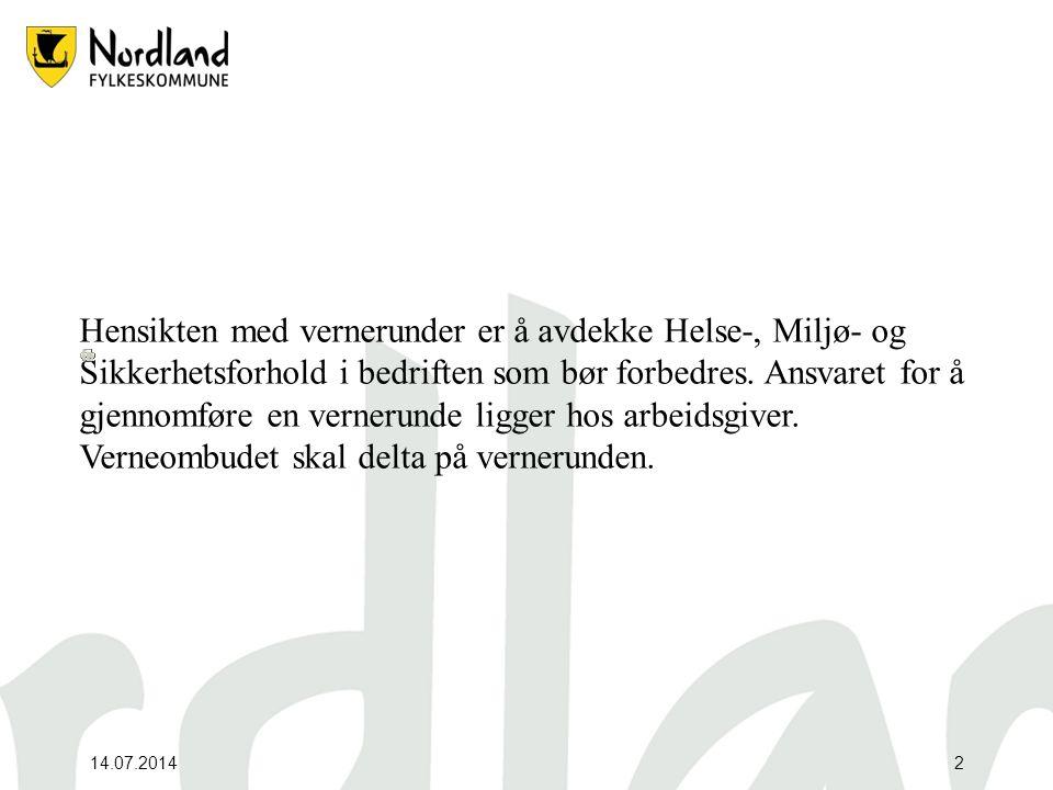 14.07.20143 Verneombudets rolle i vernearbeidet -Vernerunden Aml./forskrifter: krav til medvirkning hos arbeidstakere Erfaringer fra næringsliv Dagens verneombud- en synlig ressurs.