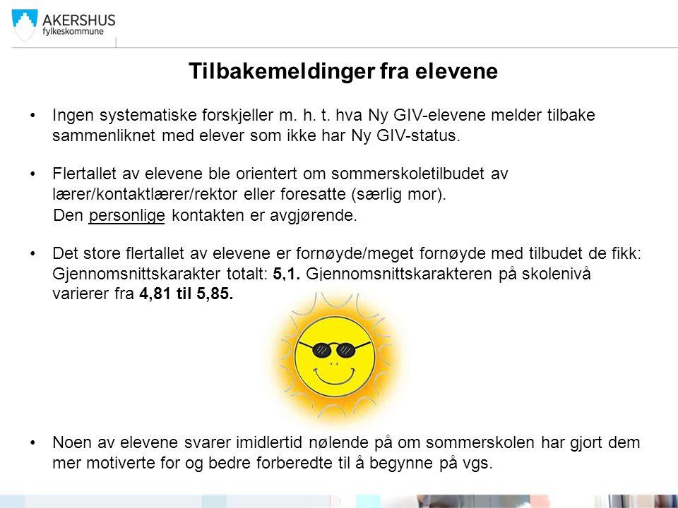 Tilbakemeldinger fra elevene Tilbudet som ble gitt ved Skedsmo vgs skiller seg ut: Svært positive tilbakemeldinger fra elevene.