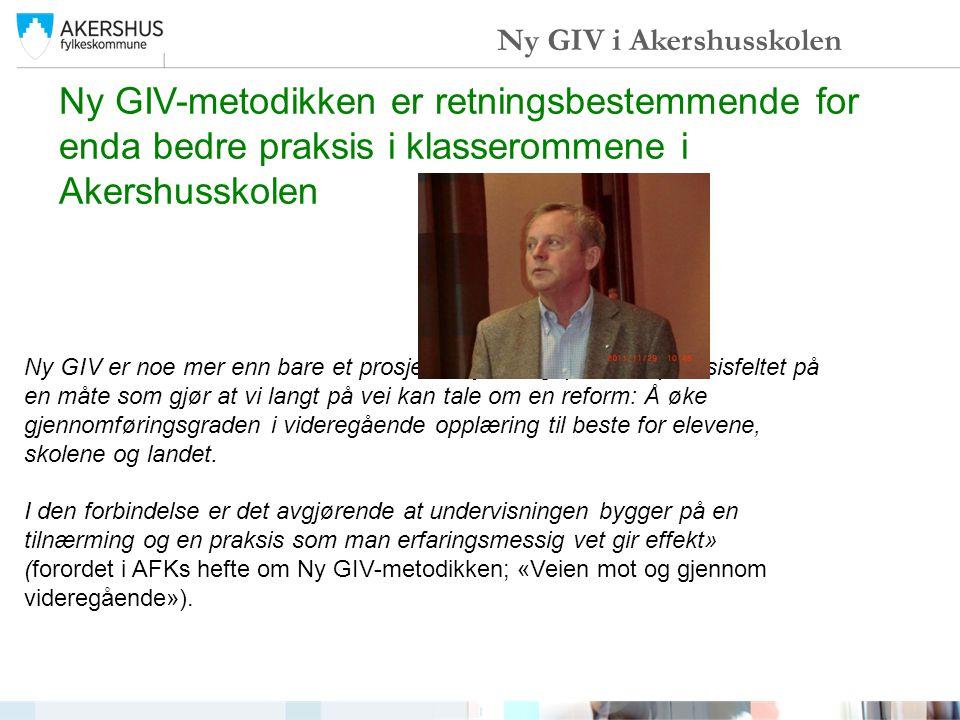 Ny GIV er noe mer enn bare et prosjekt. Ny GIV griper inn i praksisfeltet på en måte som gjør at vi langt på vei kan tale om en reform: Å øke gjennomf