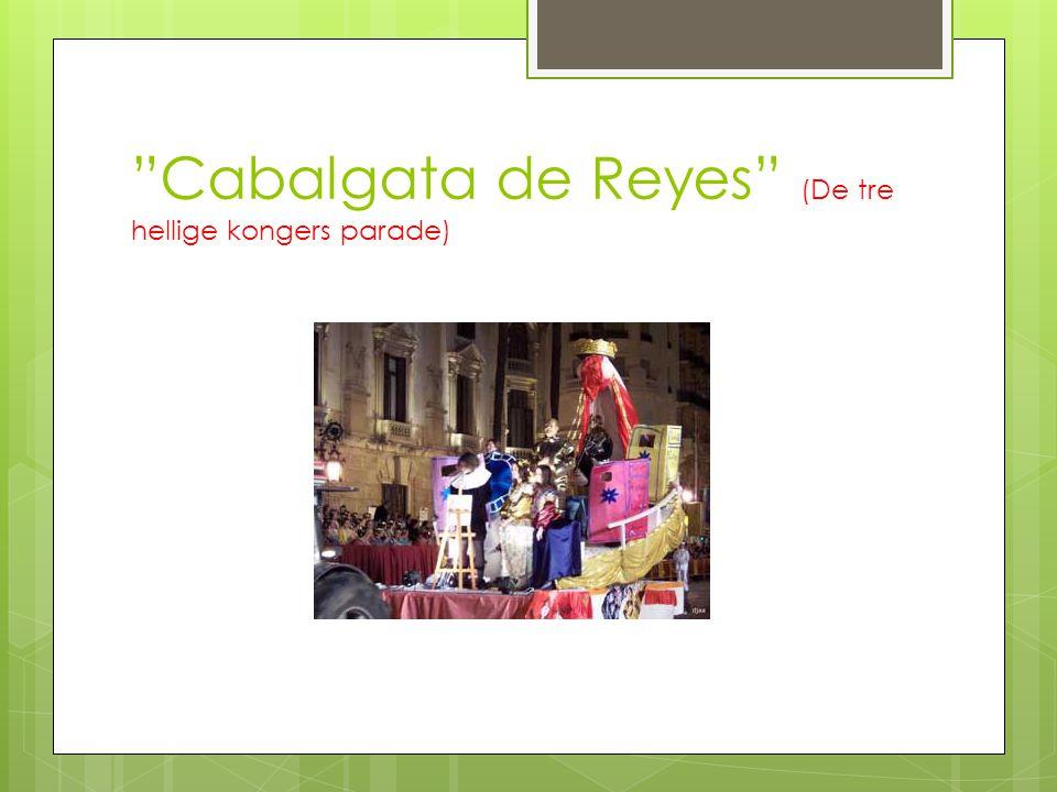 """Cabalgata de Reyes"" (De tre hellige kongers parade)"