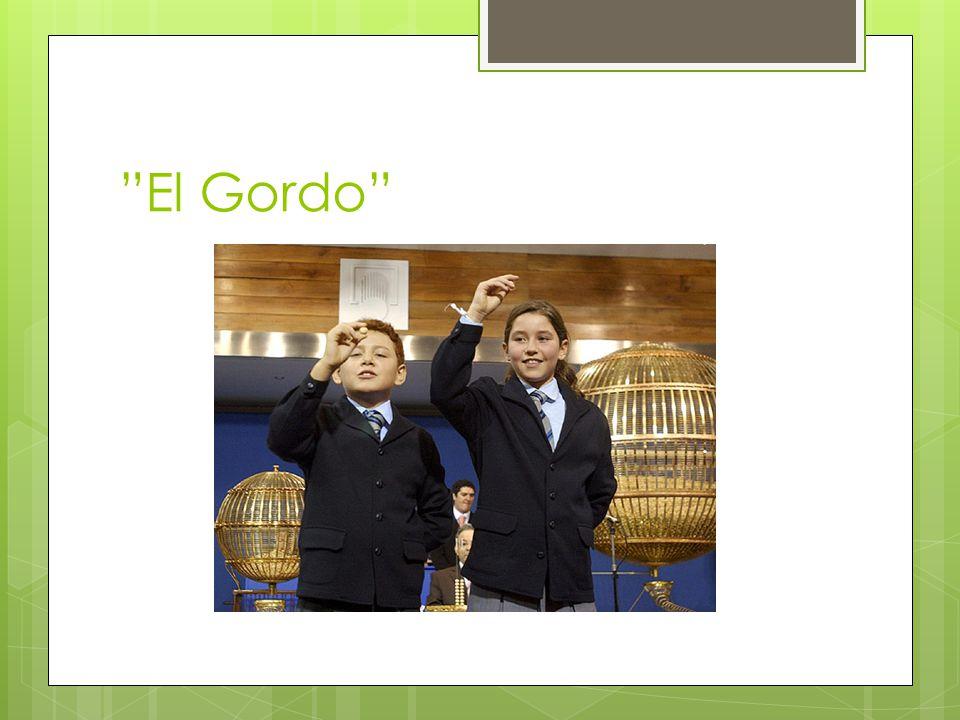 """""""El Gordo"""""""