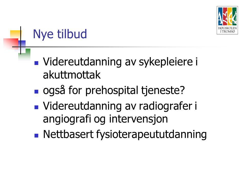Nye tilbud Videreutdanning av sykepleiere i akuttmottak også for prehospital tjeneste.