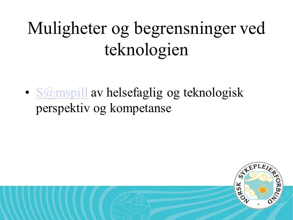 Muligheter og begrensninger ved teknologien S@mspill av helsefaglig og teknologisk perspektiv og kompetanseS@mspill