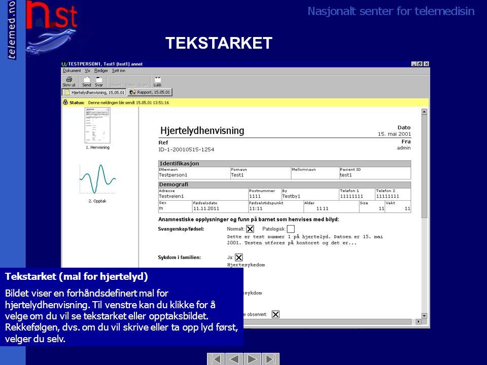 TEKSTARKET Tekstarket (mal for hjertelyd) Bildet viser en forhåndsdefinert mal for hjertelydhenvisning.