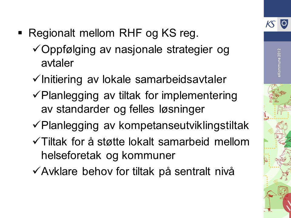 eKommune 2012  Regionalt mellom RHF og KS reg.