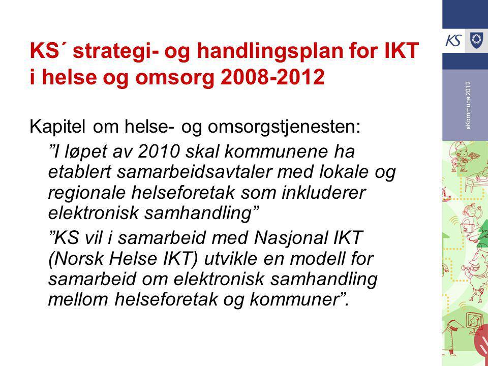 eKommune 2012 NIKT´s utredning om elektronisk samhandling med kommunene Tiltak 19: Utvikling av en modell for samhandling mellom kommunehelsetjenesten og spesialisthelsetjenesten